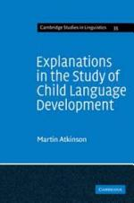 Explanations in the Study of Child Language Development