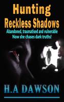 Hunting Reckless Shadows PDF