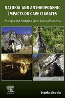 Natural and Anthropogenic Impacts on Cave Climates PDF