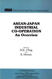 ASEAN-Japan Industrial Cooperation: An Overview