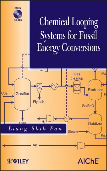 Download Chemical Looping Systems for Fossil Energy Conversions Book