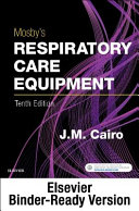 Mosby's Respiratory Care Equipment - Binder Ready