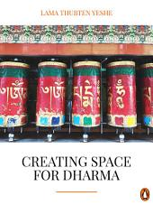 Creating Space For Dharma