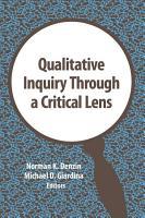 Qualitative Inquiry Through a Critical Lens PDF