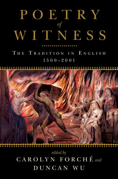 Download Poetry of Witness  The Tradition in English  1500 2001 Book