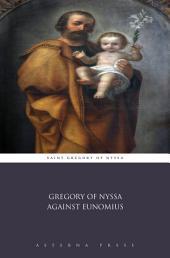 Gregory of Nyssa Against Eunomius