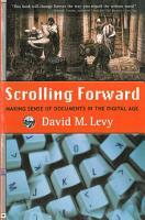 Scrolling Forward  Making Sense of Documents in the Digital Age PDF