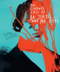 Classics Reimagined The Strange Case Of Dr Jekyll And Mr Hyde Book PDF