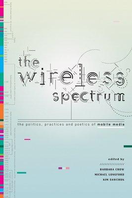 The Wireless Spectrum