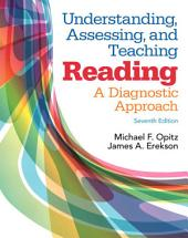 Understanding, Assessing, and Teaching Reading: A Diagnostic Approach, Edition 7