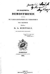 De eloquentia Demosthenis necnon de variis editionibus et versionibus eius orationum