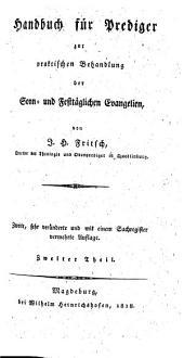 Handbuch fu r Prediger: zur praktischen Behandlung der Sonn- und Festta glichen Evangelien, Band 2