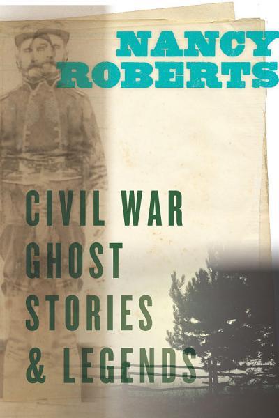 Download Civil War Ghost Stories   Legends Book