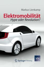 Elektromobilität: Hype oder Revolution?