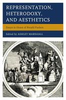Representation  Heterodoxy  and Aesthetics PDF