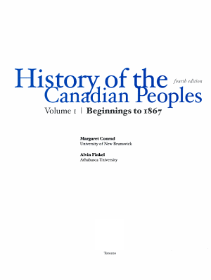 History of the Canadian Peoples: Beginnings to 1867