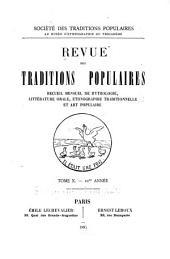 Revue des traditions populaires: recueil mensuel de mythologie, littérature orale, ethnographie traditionnelle et art popularie ..., Volume10