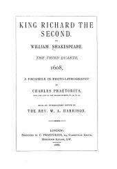 Shakespeare-quarto Facsimiles: King Richard the Second ... 3. quarto