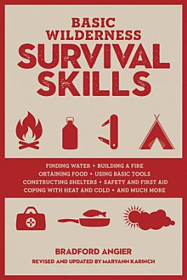 Basic Wilderness Survival Skills  Revised and Updated PDF