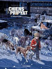 Les Chiens de Pripyat - Tome 2 - Les enfants de l'atome