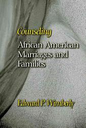 Counseling African American Marriages And Families Book PDF