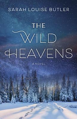 The Wild Heavens