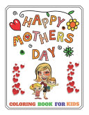 Mother's Day Coloring Book for Kids