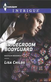 Bridegroom Bodyguard