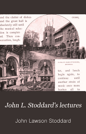 John L. Stoddard's Lectures: Berlin. Vienna. St. Petersburg. Moscow