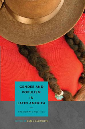 Gender and Populism in Latin America PDF