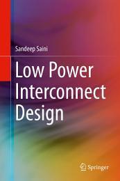 Low Power Interconnect Design
