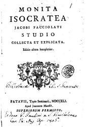 Monita Isocratea Jacobi Facciolati studio collecta et explicata