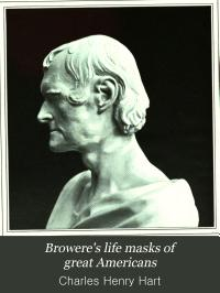 Browere s Life Masks of Great Americans Book
