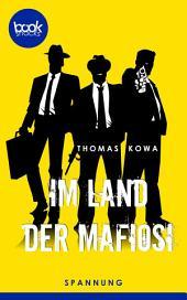 Im Land der Mafiosi: booksnacks (Kurzgeschichte, Krimi, Humor)