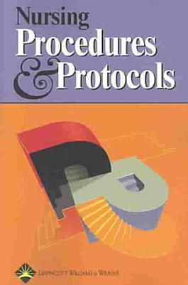 Nursing Procedures and Protocols