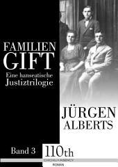 Familiengift : Eine hanseatische Justiztrilogie - Band 3
