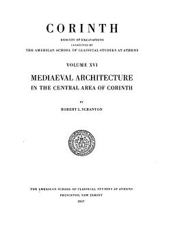 Mediaeval Architecture in the Central Area of Corinth PDF