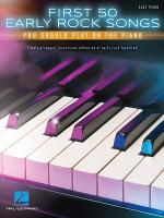 First 50 Early Rock Songs You Should Play on the Piano PDF