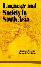 Language and Society in South Asia PDF