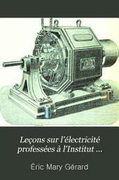 Leçons sur l'électricité professées à l'Institut électrotechnique Montefiore annexé à l'Université de Liége: Volume1