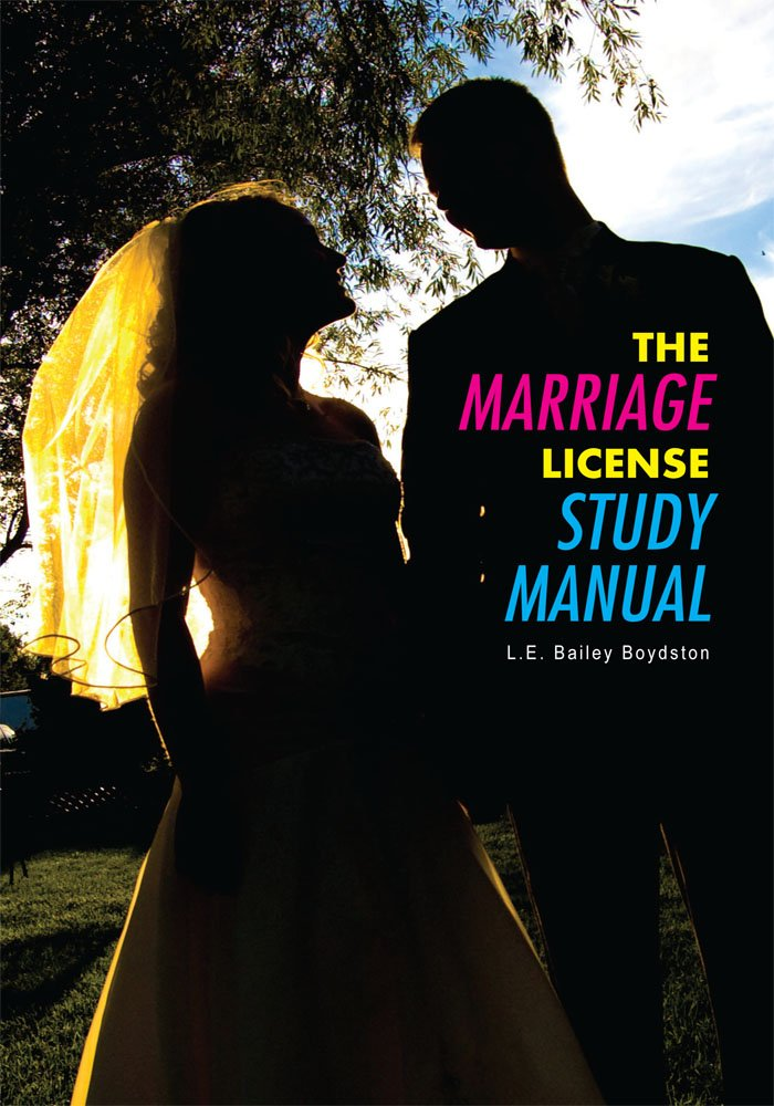 THE MARRIAGE LICENSE STUDY MANUAL