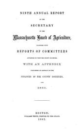 Annual report of the Secretary of the Massachusetts Board of Agriculture: Volume 9