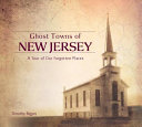 Ghost Towns of New Jersey PDF