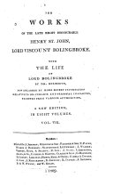 The Works of the Late Right Honourable Henry St. John, Lord Viscount Bolingbroke