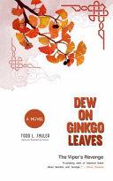 Dew on Ginkgo Leaves