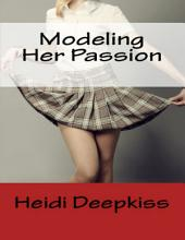 Modeling Her Passion