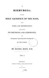 Hierurgia; or, The holy sacrifice of the Mass: Volume 1