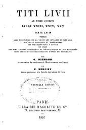 Titi Livii Ab urbe condita libri XXI, XXII: Texte latin publié avec une notice sur la vie et les ouvrages de Tite-Live, Volume2