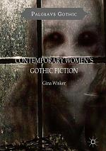 Contemporary Women's Gothic Fiction