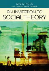 An Invitation to Social Theory